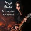 Doug Allen: Tales of Love and Weather