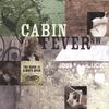 Cabin Fever NW: The Door is Always Open