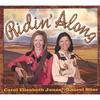Laurel  Bliss and Carol Elizabeth Jones: Ridin' Along