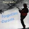 David Weiss: Forgotten Dreams