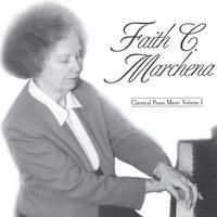 FAITH C. MARCHENA: Classical Piano Music Volume One