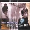 Tim McHugh: Fools Like Me