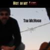 Tim McHugh: Not in My Name
